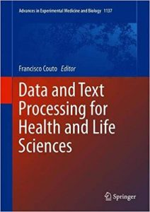 Data and Text Processing for Health and Life Sciences